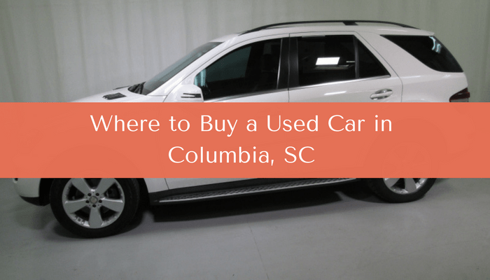 Where to Buy a Used Car in Columbia, SC