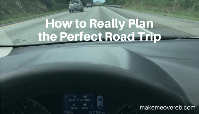 How to Really Plan the Perfect Road Trip