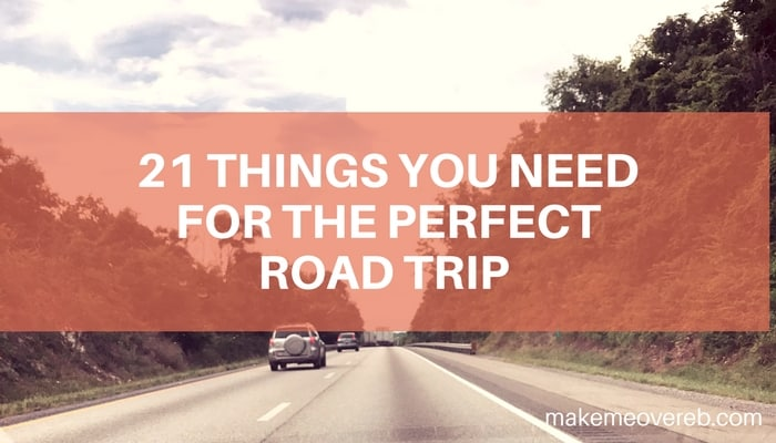 21 Things You Need for the Perfect Road Trip