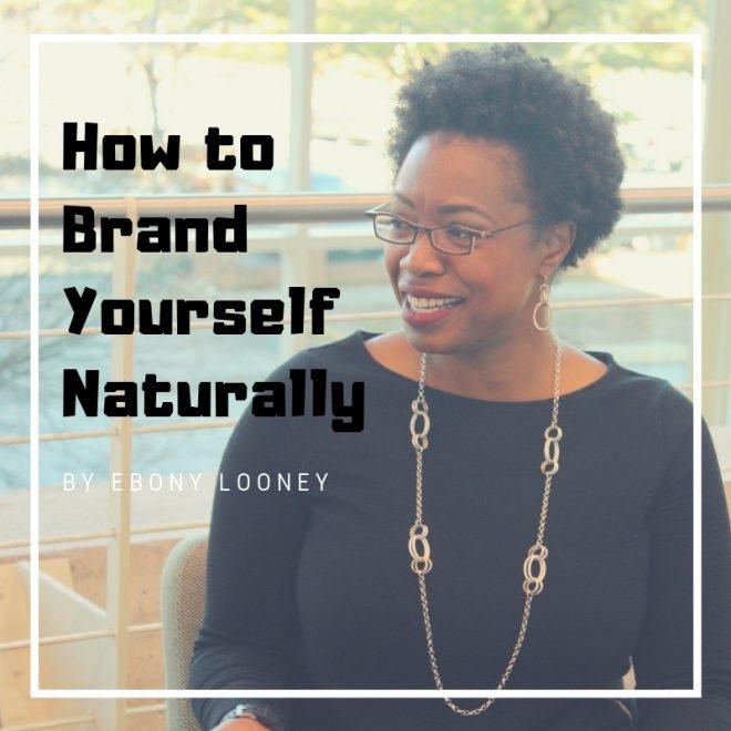 Branding Yourself Naturally - ebook