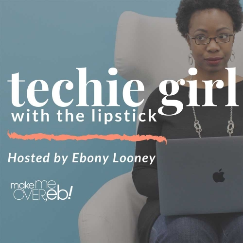 Techie Girl with the Lipstick Podcast cover