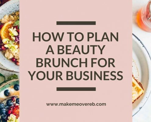 Pin - How to Plan a Beauty Brunch for Your Business